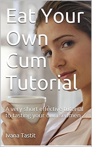 your cum swallowing